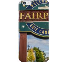Welcome to Fairport! iPhone Case/Skin