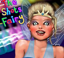 The Shots Fairy by Smallbrainfield