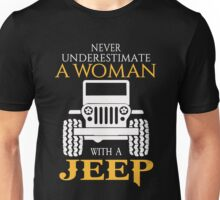 Jeep - Never Underestimate A Woman With A Jeep Unisex T-Shirt