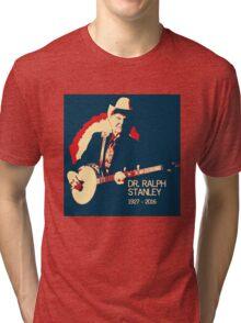 Dr. Ralph Stanley - Gone But Not Forgotten Tri-blend T-Shirt