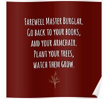 """""""Plant your trees, watch them grow"""" ~ Thorin  Poster"""