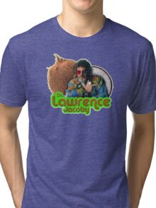 Dr. Lawrence Jacoby Tri-blend T-Shirt