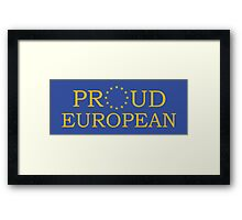 Proud European Framed Print