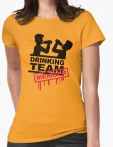 Drinking Team Member Womens Fitted T-Shirt