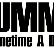 Drummer dreamer  (black)  Sticker