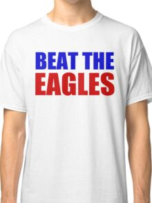 New York Giants - BEAT THE EAGLES Classic T-Shirt