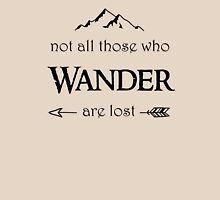 LOTR - Not All Who Wander are Lost Unisex T-Shirt