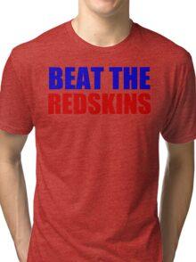New York Giants - BEAT THE REDSKINS  Tri-blend T-Shirt
