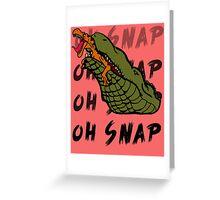Oh Snap Greeting Card