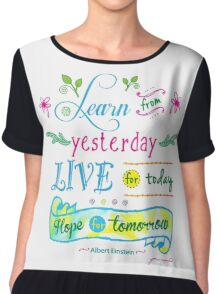 Learn from Yesterday, Live for Today no background by Jan Marvin Chiffon Top