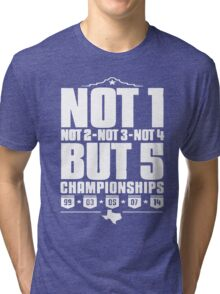 Not 1 but 5 Championships Tri-blend T-Shirt