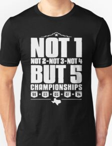 Not 1 but 5 Championships Unisex T-Shirt