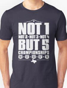 Not 1 but 5 Championships T-Shirt