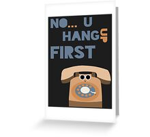 Hangups Greeting Card