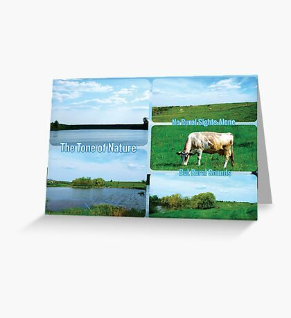 The Tone of Nature  Greeting Card