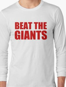 San Francisco 49ers - BEAT THE GIANTS - Red Text Long Sleeve T-Shirt