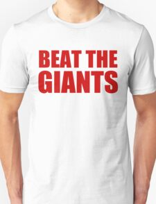 San Francisco 49ers - BEAT THE GIANTS - Red Text T-Shirt