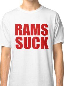 San Francisco 49ers - RAMS SUCK - Red Text Classic T-Shirt