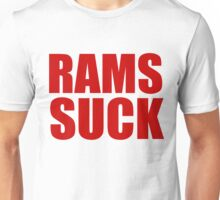 San Francisco 49ers - RAMS SUCK - Red Text Unisex T-Shirt