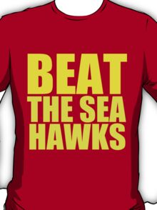 San Francisco 49ers - BEAT THE SEAHAWKS - Gold Text T-Shirt