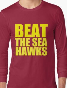 San Francisco 49ers - BEAT THE SEAHAWKS - Gold Text Long Sleeve T-Shirt