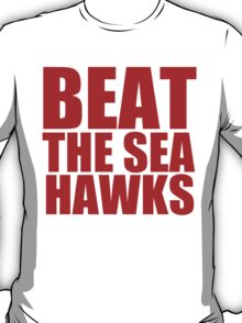 San Francisco 49ers - BEAT THE SEAHAWKS - Red Rext T-Shirt