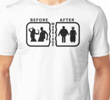 Before and After the Marriage Unisex T-Shirt