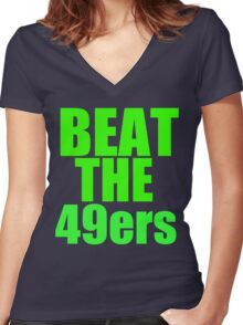 Seattle Seahawks - BEAT THE 49ers - Green Text Women's Fitted V-Neck T-Shirt