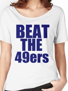 Seattle Seahawks - BEAT THE 49ers - Blue Text Women's Relaxed Fit T-Shirt