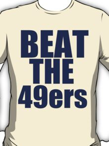 St Louis Rams - BEAT THE 49ers - Blue Text T-Shirt