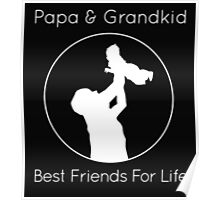 papa and grandkid Poster