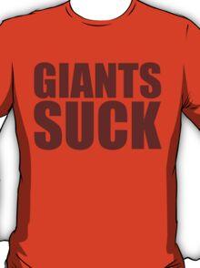 Washington Redskins - GIANTS SUCK - Red text T-Shirt