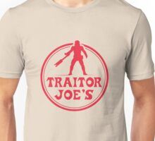 Traitor Joe's Unisex T-Shirt
