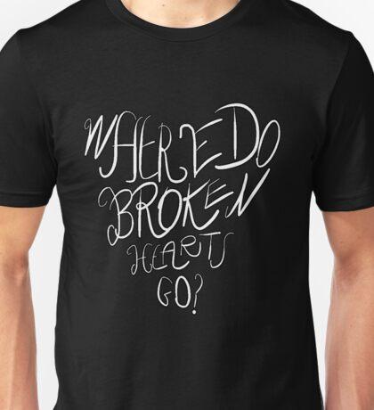 Where Do Broken Hearts Go? (White) Unisex T-Shirt