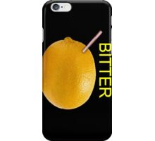 Bitter iPhone Case/Skin