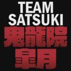team satsuki by flamborchid