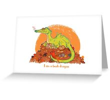 I am a book dragon version 2 Greeting Card