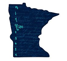 Minnesota Nice Photographic Print