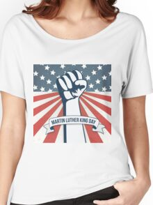 Martin Luther King Day Women's Relaxed Fit T-Shirt