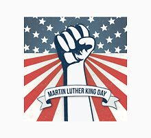 Martin Luther King Day Unisex T-Shirt