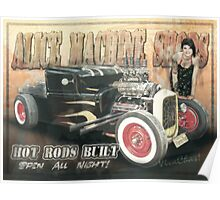Hot Rods Built at the Alice Machine Shops Open All Night Poster