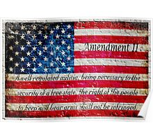 Distressed American Flag And Second Amendment On White Bricks Wall Poster