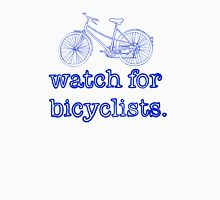 Watch for Bicyclists Unisex T-Shirt