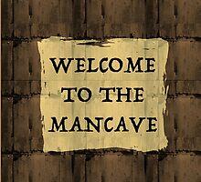 Man Cave Humor by thepixelgarden