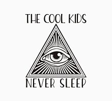 The Cool Kids Never Sleep Unisex T-Shirt