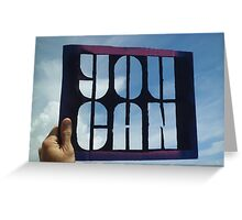 You Can - Photograph of Stencil Greeting Card