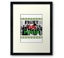 Fight the Power Framed Print