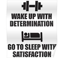 Wake Up With Determination Poster