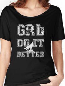 GRLs Do it Better Women's Relaxed Fit T-Shirt