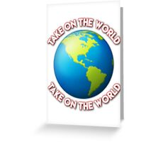 Take On The World - Girl Meets World Greeting Card